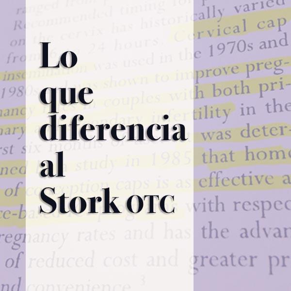 Lo que diferencia al Stork OTC