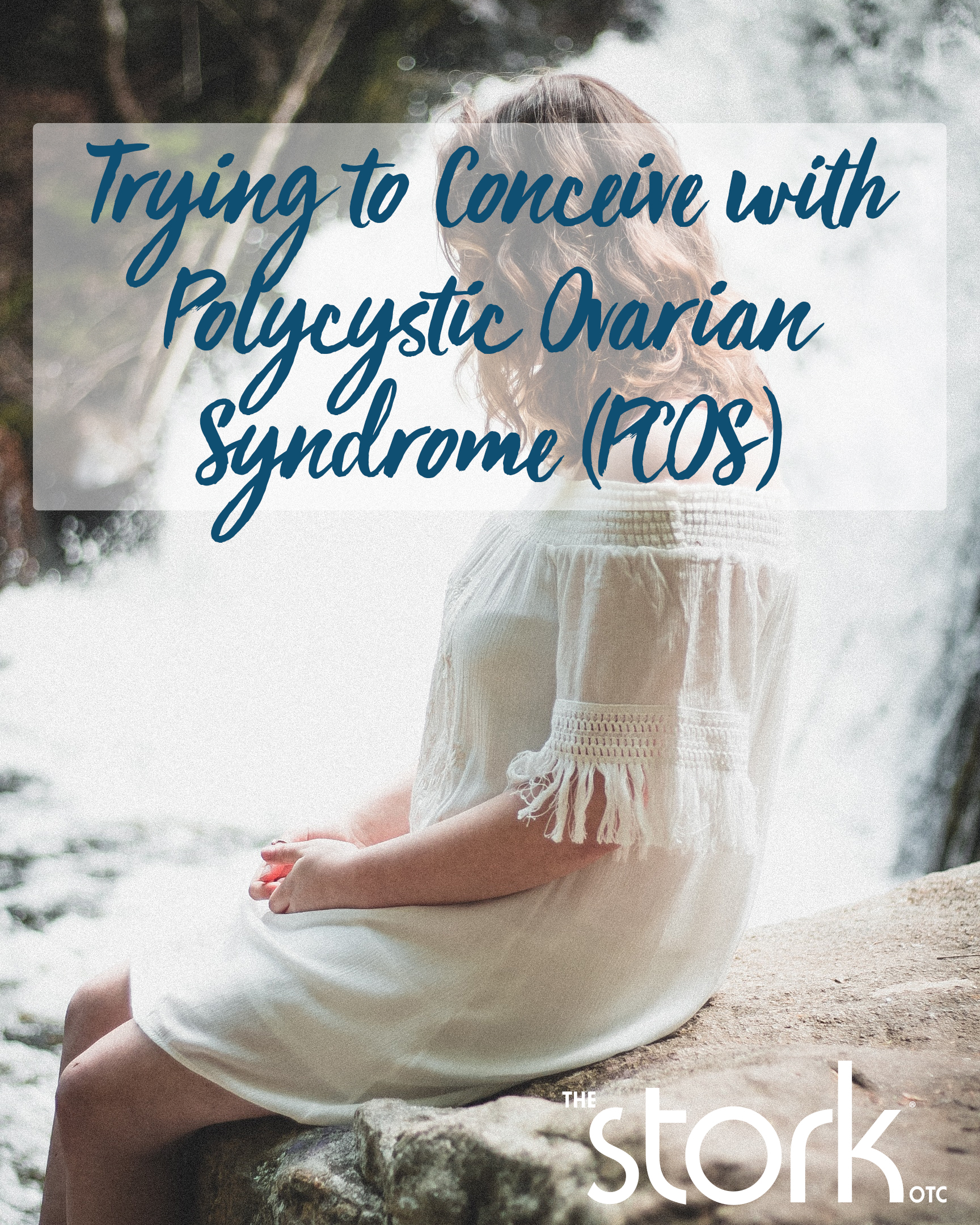 Trying to Get Pregnant with Polycystic Ovarian Syndrome (PCOS)