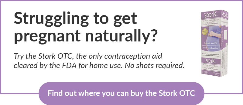 Struggling to get pregnant naturally? Try the Stork OTC, the only contraception aid cleared by the FDA for home use. No shots required. Find out where you can buy the Stork OTC